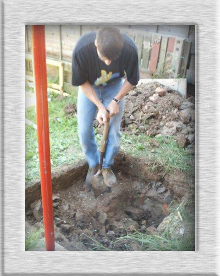 Me Digging the Hole for the Tower Base